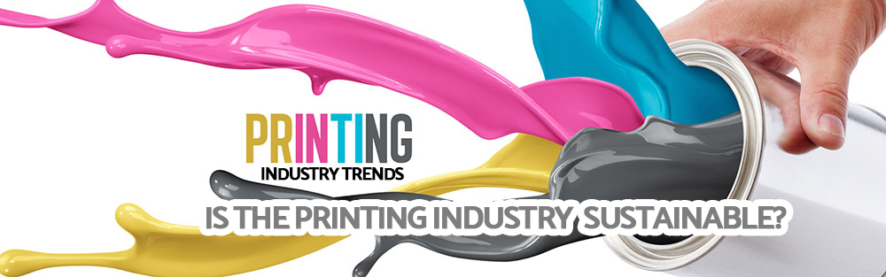 The UK Printing industry and its sustainability